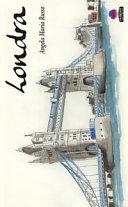 Londra  taccuino di viaggio  Ediz  illustrata