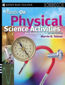 Hands On Physical Science Activities For Grades K 6
