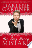 Her Very Merry Mistake (Christmas Romantic Comedy Novella)