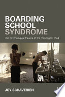 Boarding School Syndrome