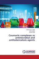 Coumarin Complexes as Antimicrobial and Antituberculosis Agents
