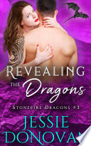 Revealing the Dragons  Stonefire Dragons  3