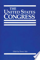 The United States Congress [proceedings of the symposium]