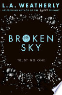 Broken Sky by L.A. Weatherly