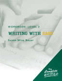 The Complete Writer: Level Two Workbook for Writing with Ease