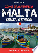 Come trasferirsi a Malta   senza stress
