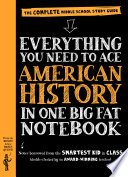 Everything You Need to Ace American History in One Big Fat Notebook Book PDF