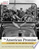 The American Promise  Combined Volume  A History of the United States