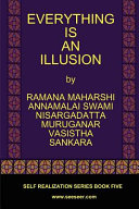 Ebook Everything Is an Illusion Epub Ramana Maharshi,Nisargadatta Maharaj,Vasistha Apps Read Mobile