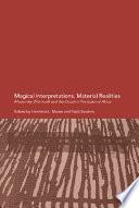 Magical Interpretations  Material Realities