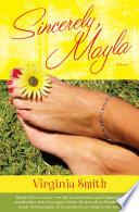 Sincerely Mayla