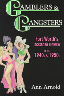 Gamblers & Gangsters Town Fort Worth Embraced If Not With Open