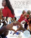 The Rookie Yearbook : to make the best of the...