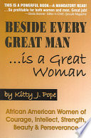 Beside Every Great Man Is A Great Woman