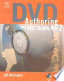 DVD Authoring with DVD Studio Pro 2.0 Introduction To Apple Dvd Studio