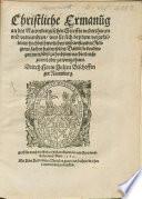 Christliche Ermanung an des Naumburgischen Stifts Unterthanen wes sie sich bey dem vorgefallenen mißvorstand in Religionssachen halten sollen ...