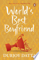 The World s Best Boyfriend