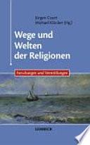 Wege und Welten der Religionen