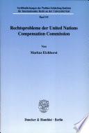 Rechtsprobleme der United Nations Compensation Commission