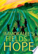 Immokalee s Fields of Hope