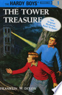 The Tower Treasure ; The House on the Cliff