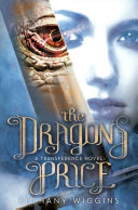 The Dragon's Price (a Transference Novel) And The Dawnwill Devour This Action Packed