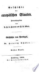Geschichte von Portugal  bd  Von der entstchung des staates bis zum erl  schen der echten burgundischen linie  1383  1836