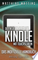 Der neue Kindle mit Touchscreen   das inoffizielle Handbuch