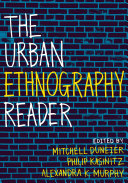 The Urban Ethnography Reader
