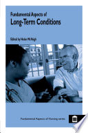 Fundamental Aspects of Long Term Conditions