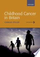 Childhood Cancer In Britain