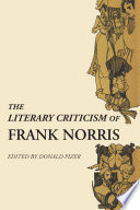 The Literary Criticism of Frank Norris