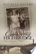 Crossing Highbridge