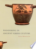Wandering in Ancient Greek Culture In Ancient Greek Culture Addresses