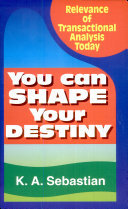 You Can Shape Your Destiny