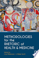 Methodologies for the Rhetoric of Health   Medicine