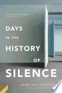 Days in the History of Silence Book PDF
