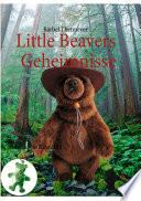 Little Beavers Geheimnisse