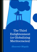 The Third Enlightenment (or Globalizing Meritocracies) Book