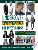 Undercover Disguise Methods For Investigators
