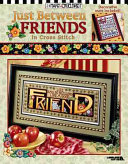 Just Between Friends in Cross Stitch