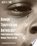 Human Trafficking Anthology