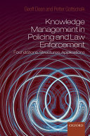 Knowledge Management in Policing and Law Enforcement