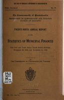 Annual Report on the Statistics of Municipal Finances for City and Town Fiscal Years Ending Between     and
