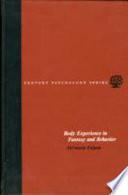 Body Experience in Fantasy and Behavior