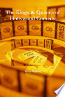 The Kings & Queens of Hollywood Comedy