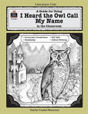 download ebook a guide for using i heard the owl call my name in the classroom pdf epub
