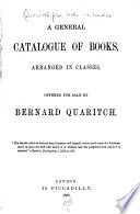 A General Catalogue of Books Arranged in Classes, Offered for Sale