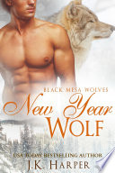 New Year Wolf Black Mesa Wolves 4 75 Wolf Shifter Romance Series