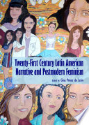 Twenty First Century Latin American Narrative and Postmodern Feminism